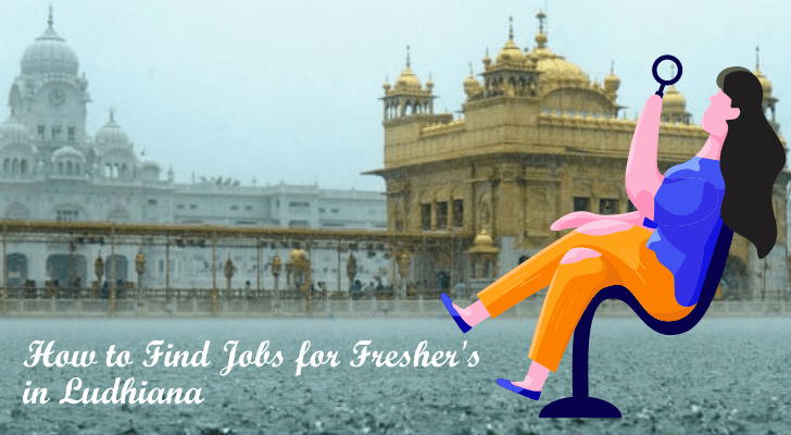 how to find jobs for freshers in ludhiana