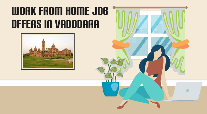 work from home jobs offers in vadodara